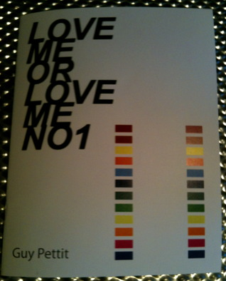LOVE ME OR LOVE ME NO1 by Guy Pettit