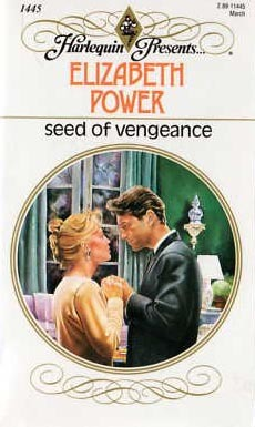 Seed of Vengeance by Elizabeth Power