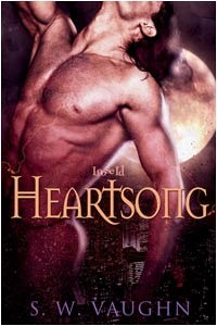 Heartsong by S.W. Vaughn