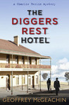 The Diggers Rest Hotel (Charlie Berlin, #1)