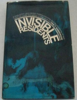 Invisible Residents