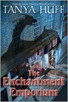 The Enchantment Emporium by Tanya Huff