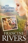 Her Daughter's Dream (Marta's Legacy, #2)