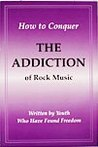 How to Conquer the Addiction of Rock Music by Institute in Basic Life Pri...