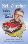 Tales from the Road: Memoirs from a Lifetime of Ohio Travel, Television, and More