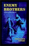 Enemy Brothers by Constance Savery