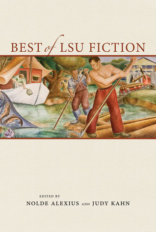 Best of LSU Fiction by Nolde Alexius