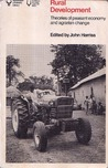 Rural Development: Theories of Peasant Economy and Agrarian Change
