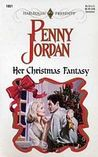 Her Christmas Fantasy (Top Author) (Harlequin Presents, No 1851)