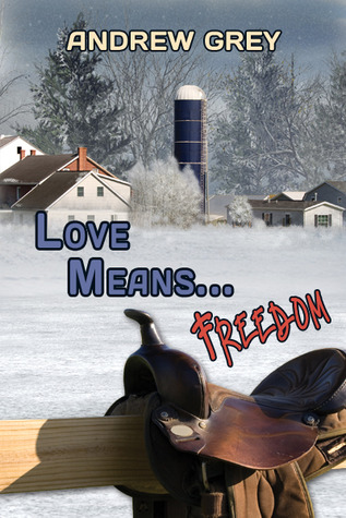 Love Means... Freedom by Andrew  Grey