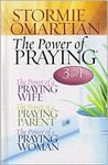 The Power of Praying?: A 3-In-1 Collection *The Power of a Praying? Wife *The Power of a Praying? Parent *The Power of a Praying? Woman