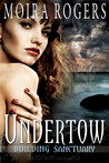 Undertow (Building Sanctuary, #2)
