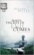 When the Day of Evil Comes (Day of Evil, #1)