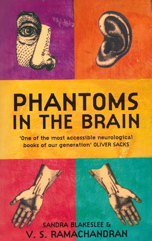 Phantoms In The Brain by V.S. Ramachandran