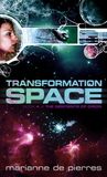 Transformation Space (Sentients of Orion, #4)