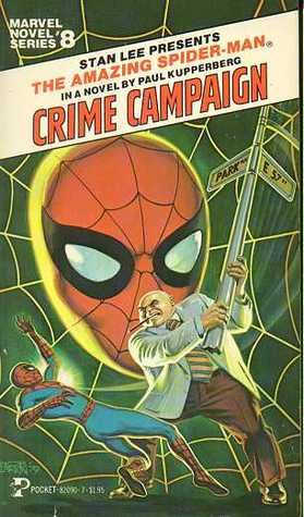 The Amazing Spider-Man: Crime Campaign (Marvel Novel Series, #8)