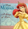 The Little Mermaid: A Song of Love (Deluxe Collection)