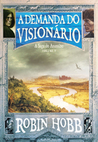 A Demanda do Visionário (A Saga do Assassino #5)