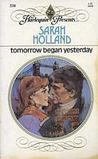 Tomorrow Began Yesterday (Harlequin Presents, #536)