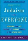 Judaism for Everyone: Renewing Your Life Through the Vibrant Lessons of the Jewish Faith