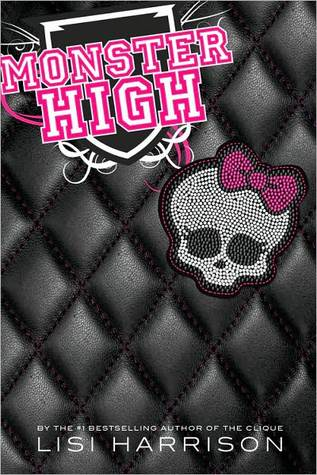 Monster High by Lisi Harrison