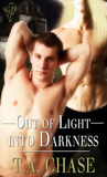 Out of Light into Darkness (Darkness and Light, #1)