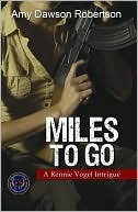 Miles to Go by Amy Dawson Robertson