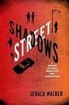 Street Shadows: A Memoir of Race, Rebellion, and Redemption