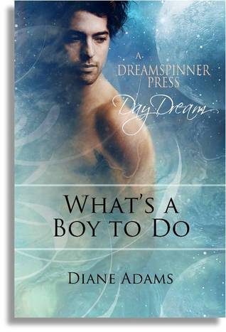 What's a Boy to Do by Diane  Adams