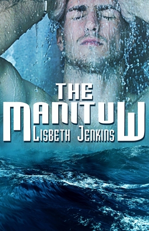 The Manituw by Lisbeth Jenkins