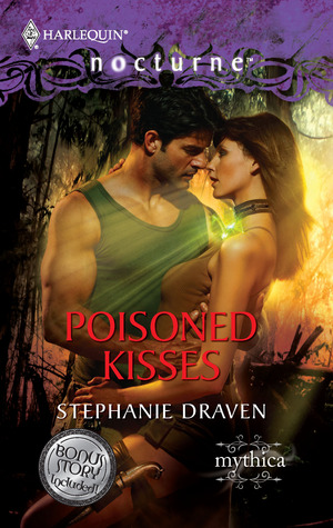 Poisoned Kisses by Stephanie Draven