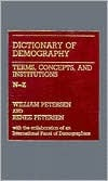 Dictionary of Demography: Vol. 2. Terms, Concepts, and Institutions N-Z