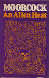 An Alien Heat (Dancers at the End of Time 1)
