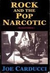 Rock and the Pop Narcotic: Testament for the Electric Church