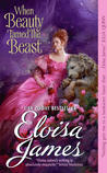 When Beauty Tamed the Beast by Eloisa James