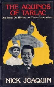 three generations by nick joaquin essay A biography of the aquino family written by nick joaquin is the aquinos of tarlac : an essay on history as three generations (manila, 1983) other sources.