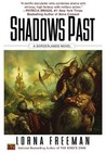 Shadows Past (Borderlands, #3)
