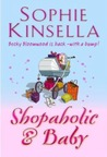 Shopaholic and Baby by Sophie Kinsella