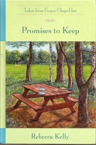 Promises to Keep by Rebecca Kelly