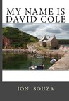 My Name Is David Cole