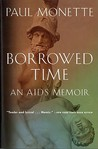 Borrowed Time: An AIDS Memoir