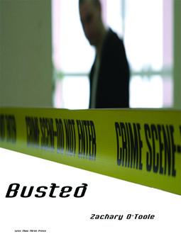 Busted by Zachary O'Toole