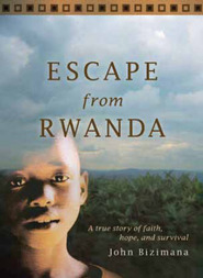 Escape from Rwanda by John Y. Bizimana