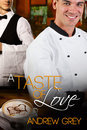 A Taste of Love by Andrew  Grey