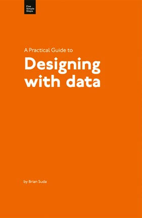 A Practical Guide to Designing with Data by Andy Clarke