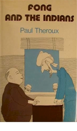 Fong and the Indians by Paul Theroux