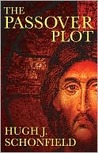 The Passover Plot: Special 40th Anniversary Edition