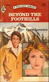 Beyond the Foothills (Harlequin Romance #2021)