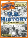 The Complete Idiot's Guide to U.S. History Graphic Illustrated by Kenneth Hite