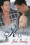 Silent Knights (Knights, #1)